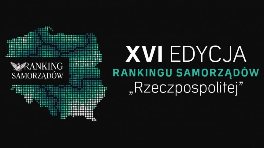 """XVI edycja rankingu samorządów """"Rzeczpospolitej"""""""
